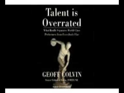 Geoffrey Colvin   Talent is Overrated