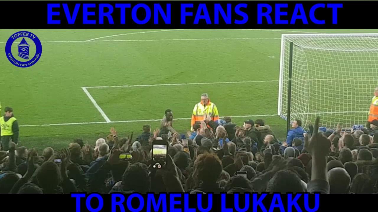 Everton Fans React To Romelu Lukaku  Youtube