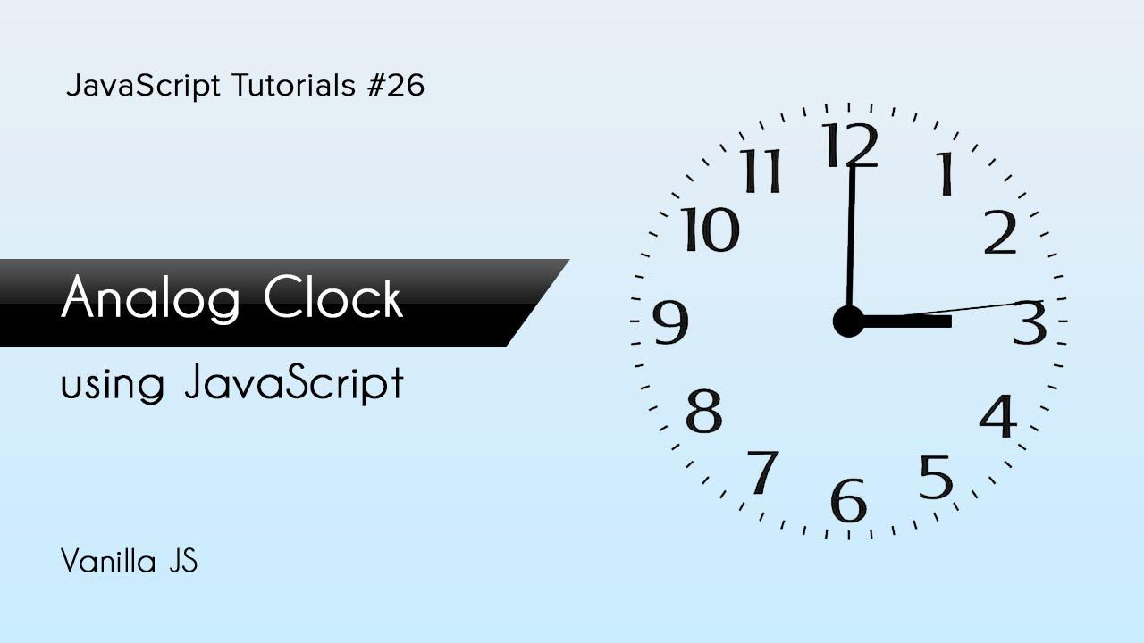 Analog Clock in JS   JavaScript Tutorials   Web Development Tutorials