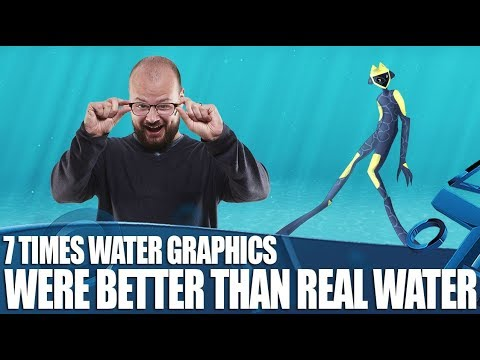 7 Times Videogame Water Graphics Were Even Better Than The Real Thing