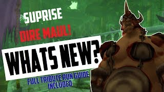 Dire Maul OUT! WHATS NEW? Loot, Full Tribute Run Guide, Gold etc