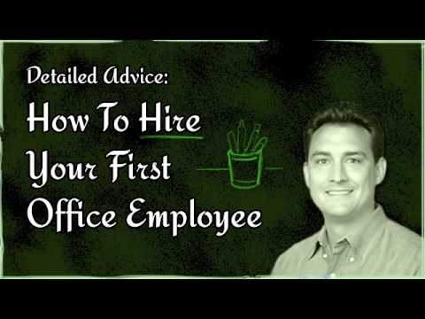 How To Hire Your First Office Employee