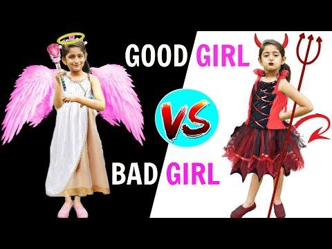 Good Girl Vs Bad Girl | MyMissAnand