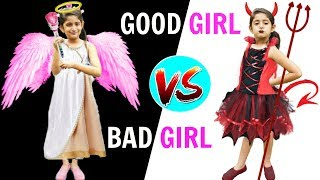 Good Girl Vs Bad Girl | MyMissAnand