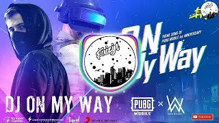 Top Hits -  Dj On My Way Alan Walker Remix Full