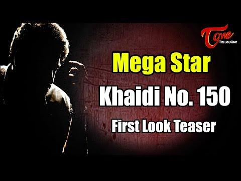 Chiranjeevi 150th Movie Khaidi No 150...