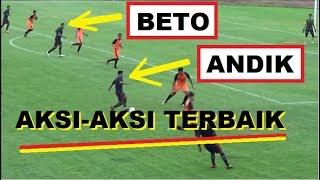 Speed, Umpan One Two, Assist Hingga Gol ||| AKSI-AKSI ANDI & BETO di Ujicoba Perdana Madura United