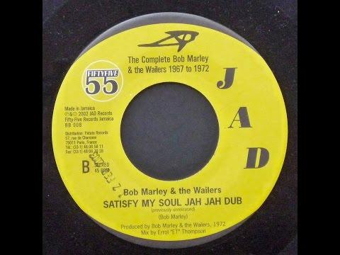 Bob Marley & The Wailers - Satisfy My Soul Jah Jah Dub mp3