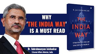 India's foreign policy explained by S. Jaishankar in his book 'The India Way'