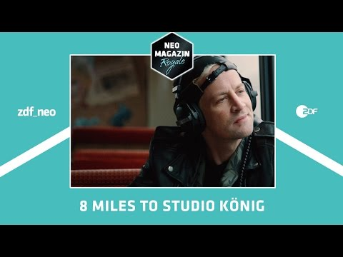 8 Miles to Studio König | NEO MAGAZIN ROYALE Jan Böhmermann - ZDFneo