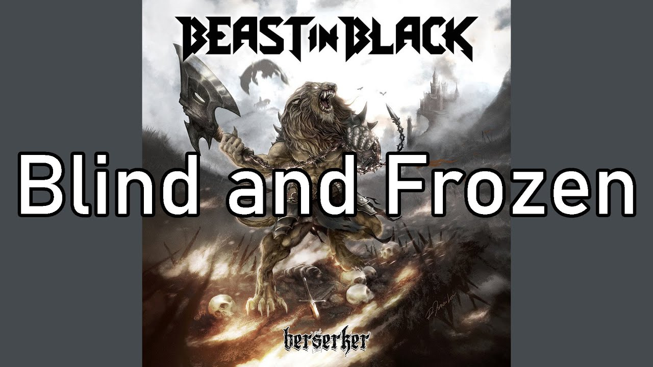 Beast In Black Blind And Frozen Lyrics Youtube