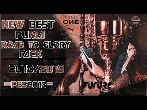PES 2013 New Best Boots Puma Road To Glory Pack 2018 / 2019 HD