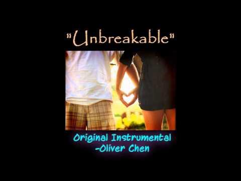 Unbreakable (Original Instrumental) - Oliver Chen