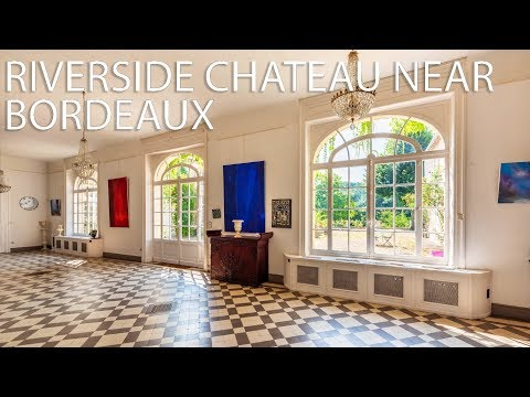 Riverside chateau for sale set between Bordeaux and St Emili