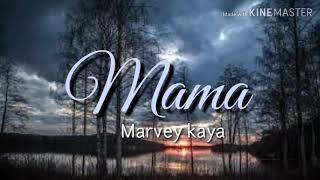 Gambar cover mama,marvey kaya