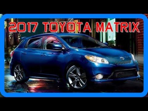 2017 Toyota Matrix Redesign Interior And Exterior