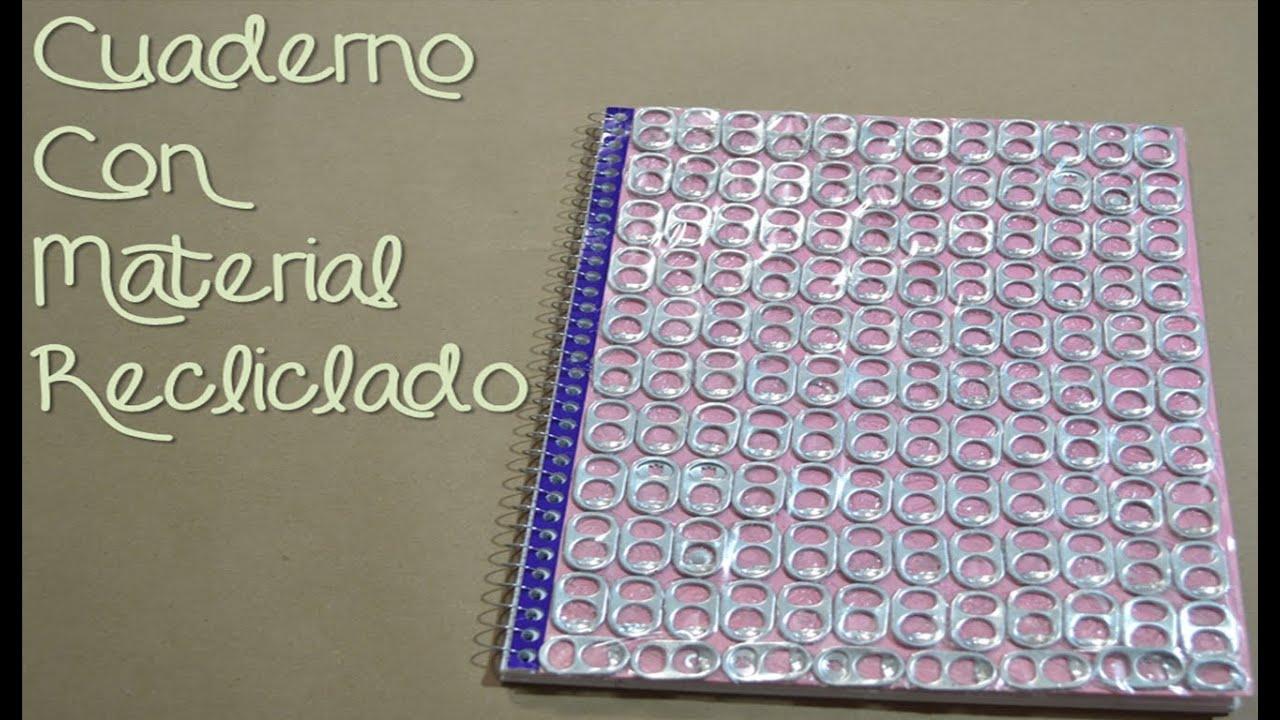 Adornar cuaderno con material reciclado youtube - Manualidades de papel reciclado ...