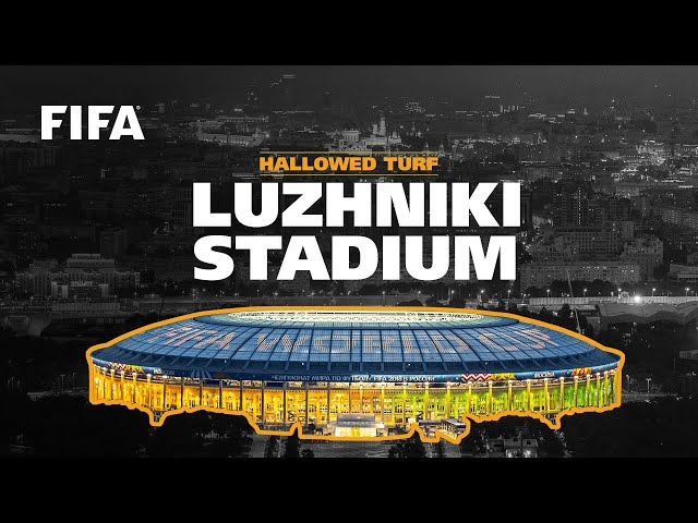 Luzhniki Stadium | Russia 2018 | FIFA World Cup