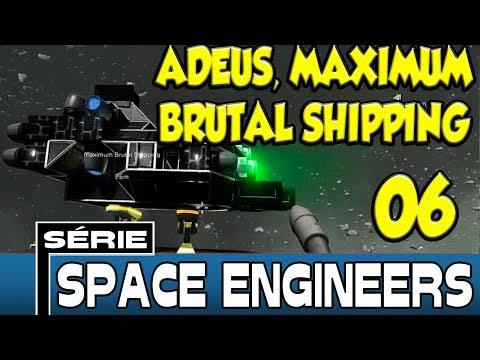 Space Engineers Coop - Adeus, Maximum Brutal Shipping [6]