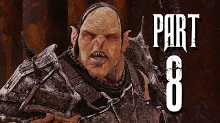 Middle Earth : Shadow of Mordor - Walkthrough Part 8 [No Commentary]