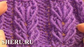 Knitting Wheat Ear Stitch Урок 6 Вязаный узор спицами