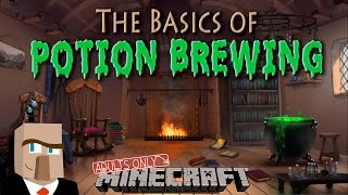 POTION BREWING IN MINECRAFT: A Basic Guide