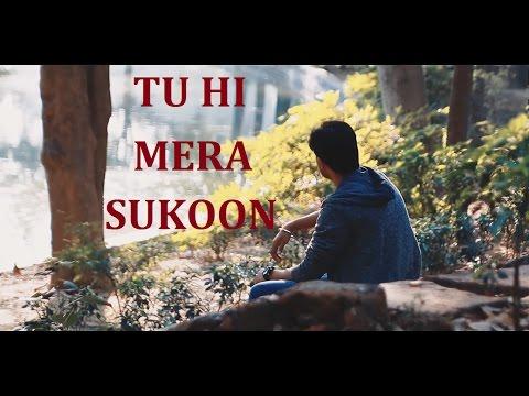 Tu Hi Mera Sukoon| Full Video Song| Kumud...