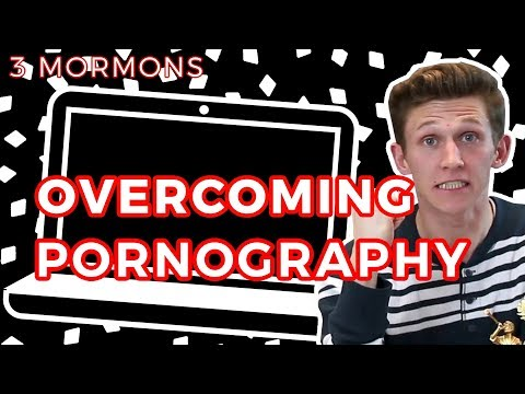 Healing From Pornography Addiction | 3 Mormons