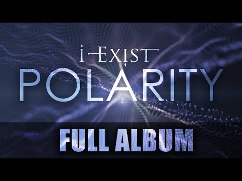 I-Exist - Polarity (2013 - FULL ALBUM)