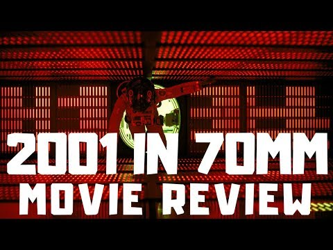 2001: A Space Odyssey in 70mm! Movie Review