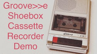 Groove Shoebox Cassette Recorder Demonstration