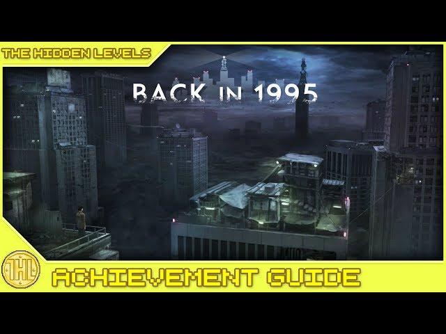 Back in 1995 100% Achievement / Platinum Trophy Walkhtrough (XB1/PS4)