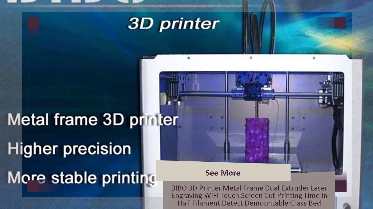BIBO 3D Printer Metal Frame Dual Extruder Laser Engraving WIFI Touch Screen