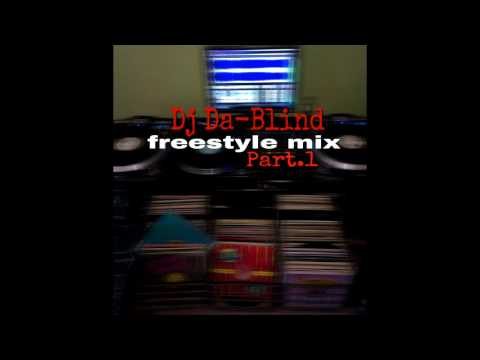 Dj Da-Blind Freestyle Mix Part.1 (feat. special remixes)