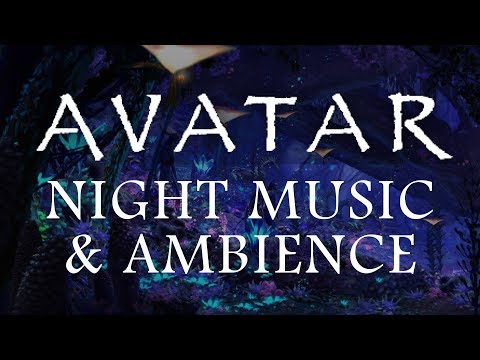 Avatar Music & Ambience - Pandora At Night (Bioluminescence, Forest Sounds And Occasional Rain)