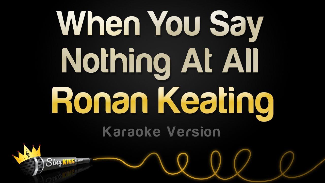 Ronan Keating - When You Say Nothing At All (Karaoke Version)