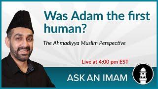 Was Adam the first Human? | Ask an Imam