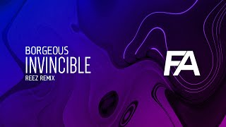 Borgeous - Invincible (REEZ Remix)