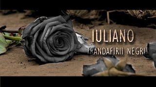 IULIANO - TRANDAFIRII NEGRI 2015