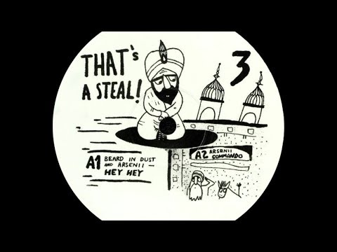 Beard In Dust & Arsenii - Hey Hey [That's A Steal Russia 03]