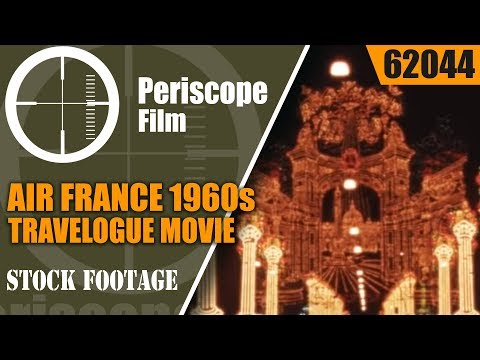 AIR FRANCE 1960s TRAVELOGUE MOVIE  VACATIONS IN EUROPE  NICE, VENICE, ROME, NAPLES, BARCELONA  62044
