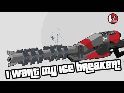Destiny: I want my Ice Breaker!