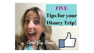 BEST 5 Tips for Walt Disney World First Timers 2016-2017!