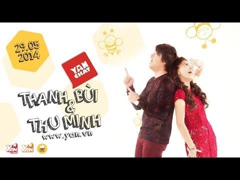 YAN Chat: THU MINH và THANH BÙI