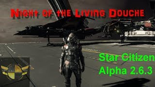 Star Citizen Alpha 2.6 Going Criminal With Douchetastic Glaive Kills