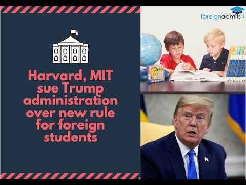 Harvard, MIT sue Trump administration over new rule for foreign students || ForeignAdmits