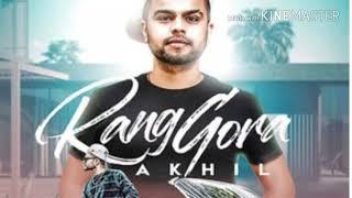 RANG GORA-AKHIL MP3 SONG 2018