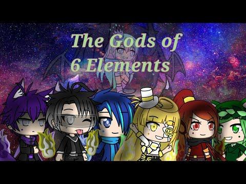 The Gods of 6 Elements  Gacha Life Mini Movie