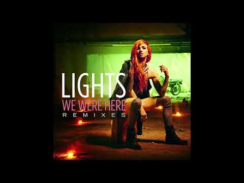 LIGHTS - We Were Here (LūN Remix) [Official HD Audio]