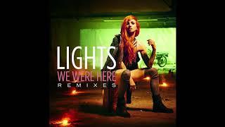 LIGHTS We Were Here LūN Remix Official HD Audio